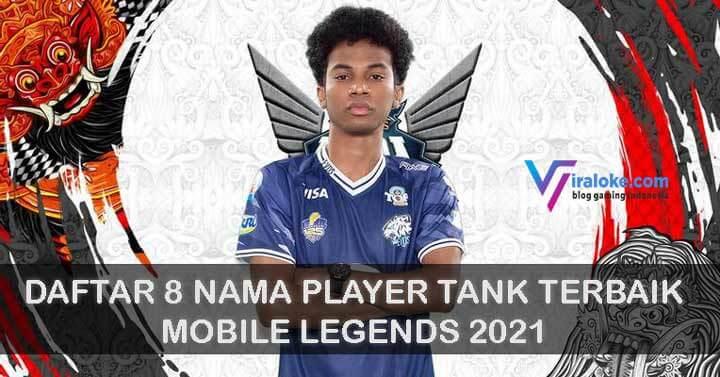 Daftar 8 Nama Player Tank Terbaik Mobile Legends 2021
